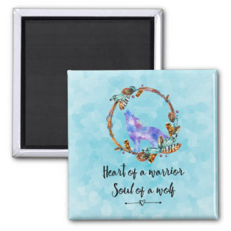 Typography Quote with Wild Wolf in a Boho Wreath Square Magnet
