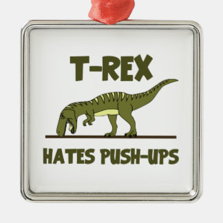 Tyrannosaurus Rex Dinosaur Hates Push Ups Christmas Ornament