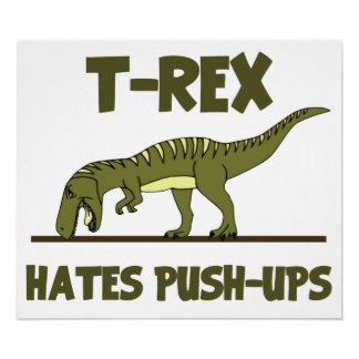 tyrannosaurus_rex_dinosaur_hates_push_up