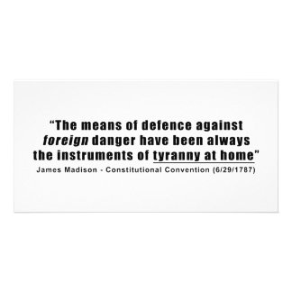 Tyranny at Home by James Madison Photo Cards