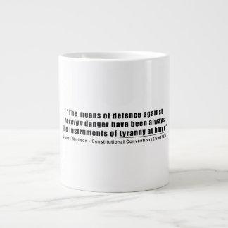 Tyranny at Home by James Madison Jumbo Mugs