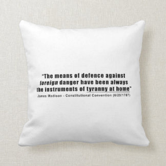 Tyranny at Home by James Madison Throw Cushion