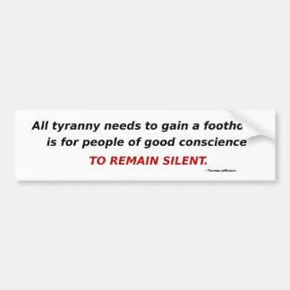 Tyranny Bumper Sticker