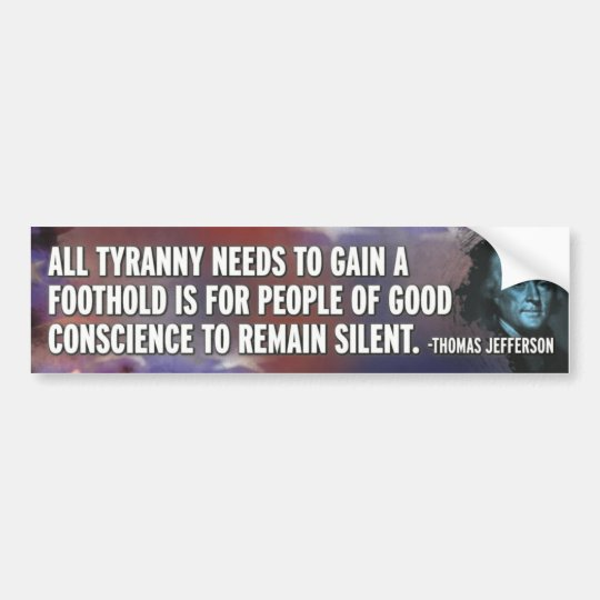 Tyranny Jefferson Bumper Sticker