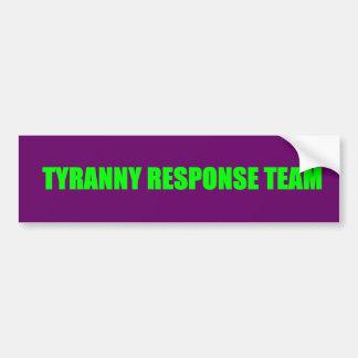 Tyranny Response Team Bumper Sticker