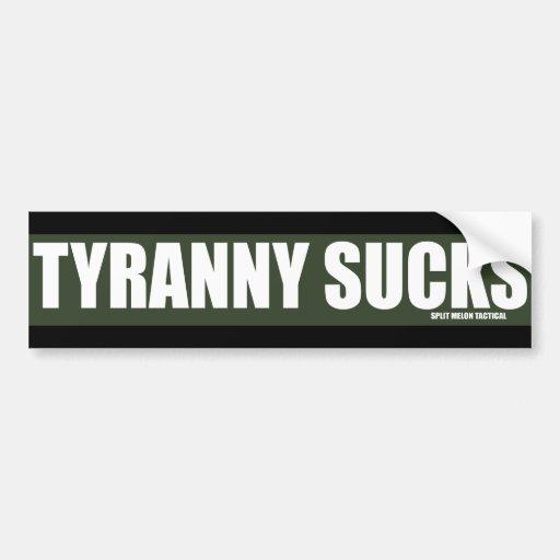 Tyranny Sucks Green Line Bumper Stickers