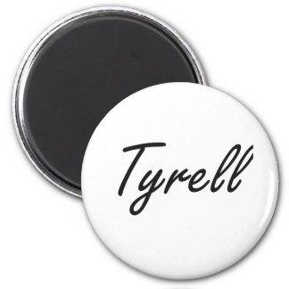 Tyrell Artistic Name Design 6 Cm Round Magnet