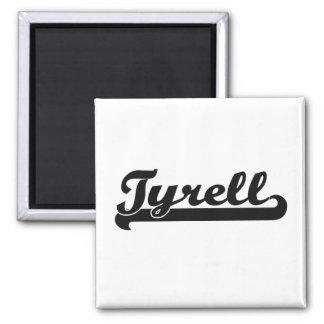 Tyrell Classic Retro Name Design Square Magnet