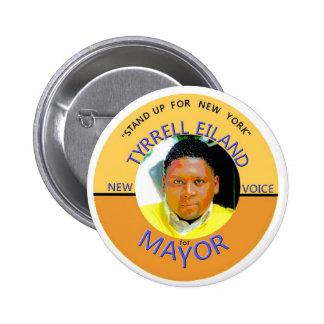 Tyrrell Eiland for NYC Mayor 2013 6 Cm Round Badge