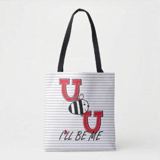 U B U I'll BE ME Tote Bag