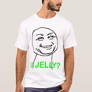 U Jelly Shirt
