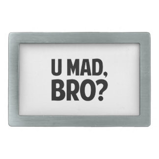 U Mad Bro? Rectangular Belt Buckle
