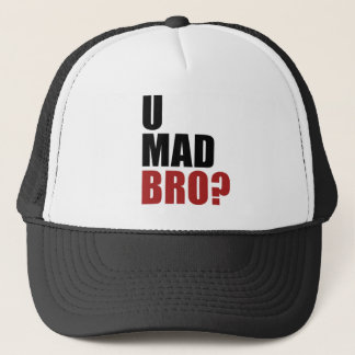 U MAD BRO? TRUCKER HAT