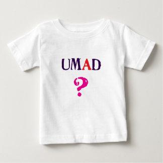 U mad? t-shirts