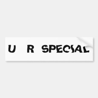 u r special car bumper sticker