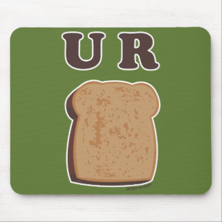 U R Toast Gifts for Sports Fans - Non Apparel Mouse Pad