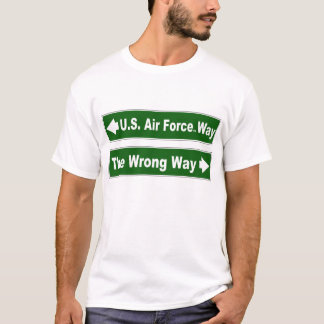 U.S. Air Force Way Street Sign Shirt