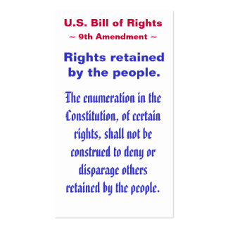 U.S. Bill of Rights, ~ Ninth (9th) Amendment ~ Pack Of Standard Business Cards