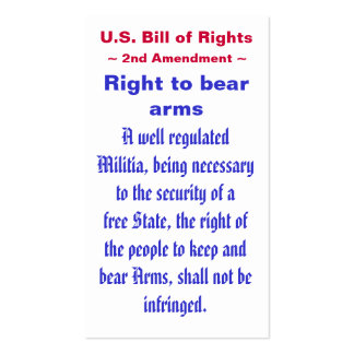 U.S. Bill of Rights ~ Second (2nd) Amendment ~ Double-Sided Standard Business Cards (Pack Of 100)