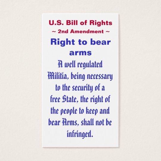 U.S. Bill of Rights ~ Second (2nd) Amendment ~ Business Card