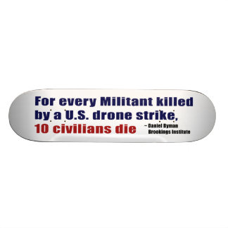 U S Drone Strike Militant Civilian Kill Ratio Skateboard Deck