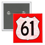 U.S. Highway 61 Route Sign Pinback Buttons
