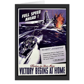 U.S.Navy Dispatch, Victory Begins At Home Greeting Card
