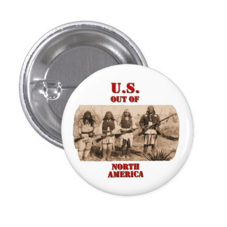 U.S. Out Of N. America 3 Cm Round Badge