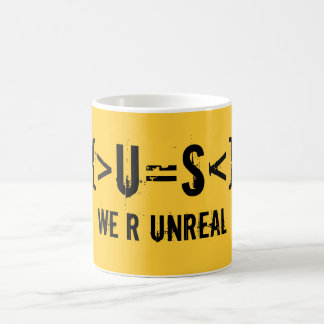 {>U=S<}, We R UnReal Basic White Mug