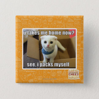 U take me home now? 15 cm square badge