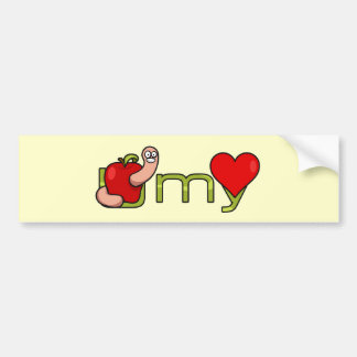 U worm my heart bumper sticker