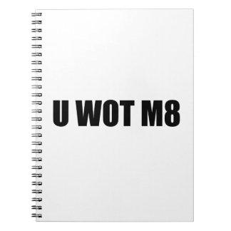 U WOT M8 SPIRAL NOTE BOOK