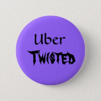 Uber, Twisted 6 Cm Round Badge