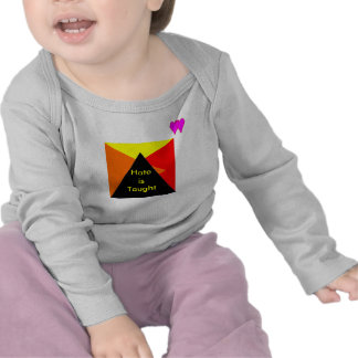 UCreate Hate is Taught T-shirts