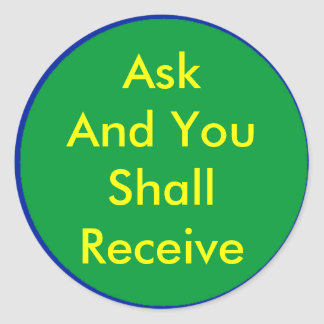 ! UCreate Zazzle - Ask You Receive The MUSEUM Round Sticker