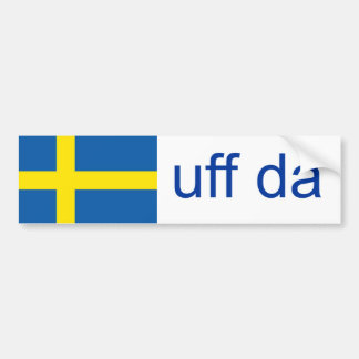 Uff Da Sweden Funny Swedish Bumper Sticker