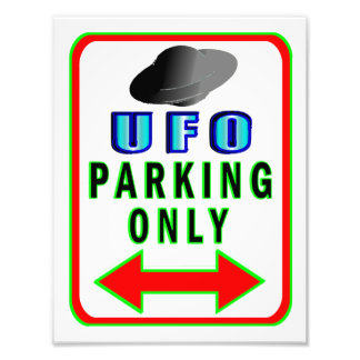 UFO Parking Only Photo Art