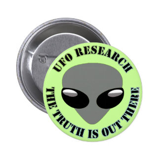 UFO Research, The Truth Is Out There 6 Cm Round Badge