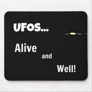 UFOS Alive and Well Mouse Pad