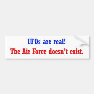 UFO's are real Bumper Sticker