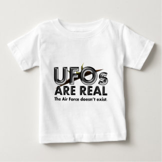 UFOs Are Real - The Air Force Doesn't Exist Baby T-Shirt