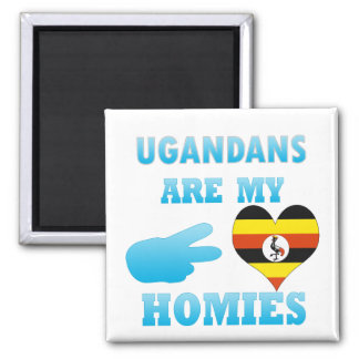 Ugandans are my Homies Square Magnet