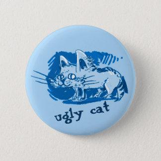 ugly cat weird kitty cartoon 6 cm round badge