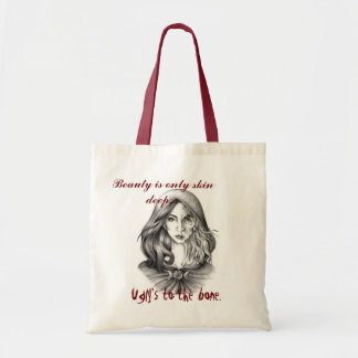 Ugly Is To The Bone Tote Bag