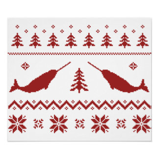 Ugly Narwhal Christmas Sweater Posters