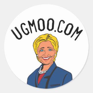 Ugmoo.com Hillary Clinton Round Sticker