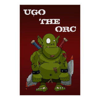 Ugo the Orc Poster