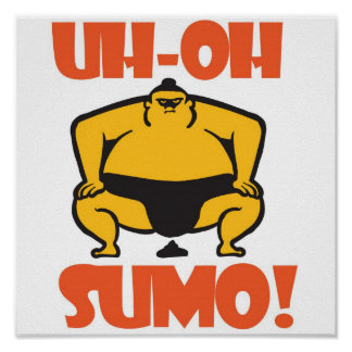 UH-OH SUMO! POSTER