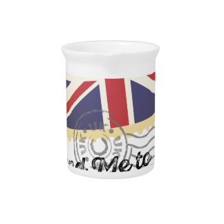 UK Britain Flag Life Send Me To Country Pitcher