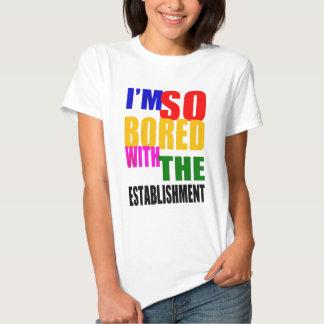 UK Election 2015 - Bored with the establishment Tshirts